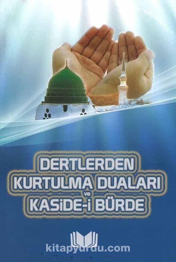 Dertlerden Kurtulma Duaları Kaside-i Bürde