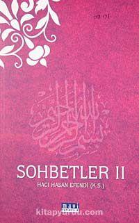 Sohbetler II Hacı Hasan Efendi (k.s.) - Hacı Hasan Efendi pdf epub