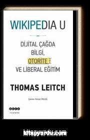 Wikipedia U Dijital Çağda Bilgi Otorite ve Liberal Eğitim