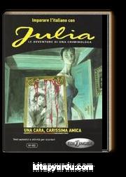 Julia – Una cara, carissima amica (B1-B2)