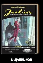 Julia – Uccidero (B1-B2)
