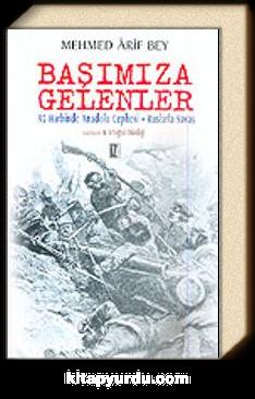 Başımıza Gelenler/Tam Metin/93 Harbinde Anadolu Cephesi-Ruslarla Savaş