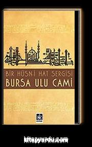 Bursa Ulu Cami (Bir Hüsn-i Hat Sergisi)