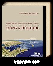 Dünya Düzdür/Yirmi Birinci Yüzyılın Kısa Tarihi