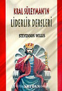 Kral Süleyman'ın Liderlik Dersleri - Stevenson Willis pdf epub