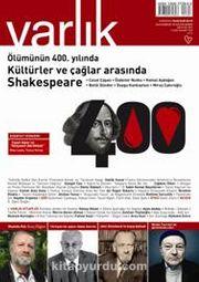 Varlık Aylık Edebiyat ve Kültür Dergisi Ağustos 2016