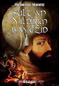 Sultan Yıldırım Bayezit