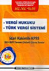 KPSS İdari Hakimlik 2001-2005 Vergi Hukuku-Türk Vergi Sistemi