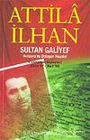 Sultan Galiyef/Avrasya'da Dolaşan Hayalet (Ekim 97-Mart 98) Cumhuriyet Söyleşileri