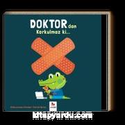 Doktordan Korkulmaz ki...