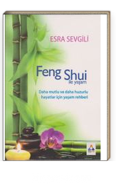 Feng Shui ile Yaşam