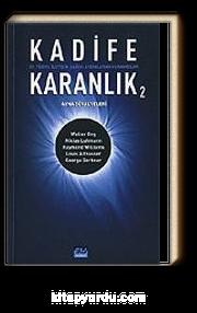 Kadife Karanlık 2 / 21. Yüzyıl İletişim Çağını Aydınlatan Kuramcılar