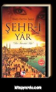 Şehr-i Yar & Bir İstanbul Aşkı (Cep Boy)