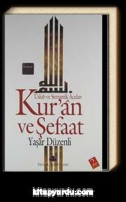 Kur'an ve Şefaat Üslub ve Semantik Açıdan