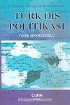 Türk Dış Politikası/II. Dünya Savaşı'ndan Günümüze