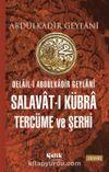 Delail-i Abdülkadir Geylani Salavat-ı Kübra Tercüme ve Şerhi