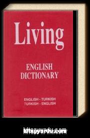 Living English Dictionary İngilizce - Türkçe / Türkçe - İngilizce For School Sözlük
