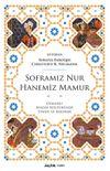 Soframız Nur Hanemiz Mamur & Osmanlı Maddi Kültüründe Yemek ve Barınak