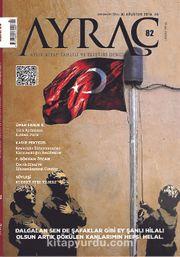 Ayraç Aylık Kitap Tahlili ve Eleştiri Dergisi Sayı:82 Ağustos 2016