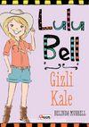 Lulu Bell Gizli Kale