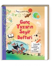 Genç Yazarın Seyir Defteri & Yazar Olmak İsteyenler İçin El Kitabı