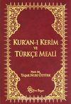 Kuranı Kerim ve Türkçe Meali (Metinli-Küçük boy) (ciltli)