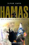 Hamas / Bir Direnişin Perde Arkası