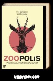 Zoopolis Hayvan Haklarının Siyasal Kuramı
