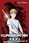 Kuromori' nin Kılıcı (1. Kitap)