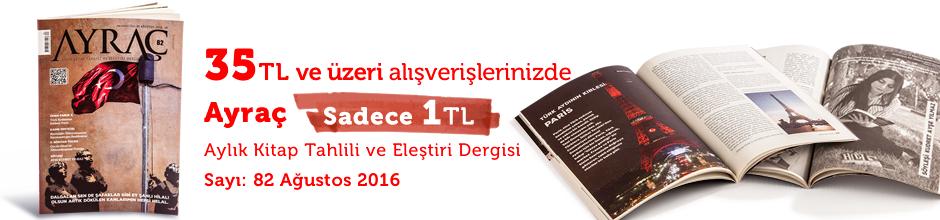 """35TL ve Üzeri Alışverişinize """" Ayraç Dergisi Sayı:82 Ağustos 2016  """" Sadece 1 TL"""