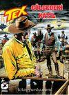 Tex 27 Gölgedeki Katil