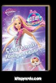 Barbie Uzay Macerası Çıkartmalı Faliyet Kitabı