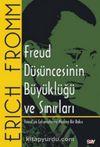 Freud Düşüncesinin Büyüklüğü ve Sınırları