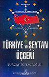 Türkiye ve Şeytan Üçgeni
