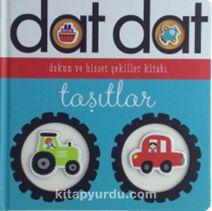 Dat Dat Dokun ve Hisset - Taşıtlar - Kollektif pdf epub