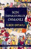 Son İmparatorluk Osmanlı / Osmanlı'yı Yeniden Keşfetmek - 2
