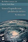 Bir Millet Uyanıyor! 14 / Kürsel Kapitalizmin Girdabında Türkiye