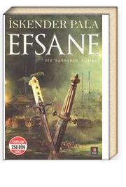 Efsane & Bir Barbaros Romanı