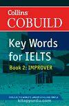 Collins Cobuild Key Words for IELTS & Book 2 Improver