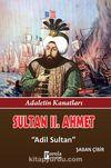 Sultan II. Ahmet & Adil Sultan