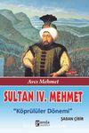 Sultan IV. Mehmet & Köprülüler Dönemi