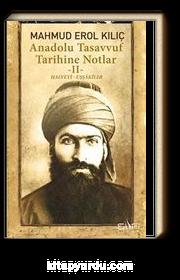 Anadolu Tasavvuf Tarihine Notlar 2 - Halveti Uşşakiler
