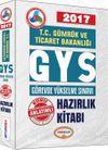 2017 T.C. Gümrük ve Ticaret Bakanlığı GYS Konu Anlatımlı Hazırlık Kitabı