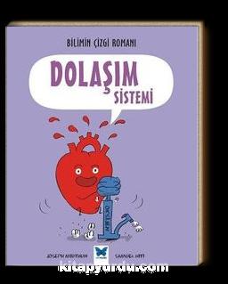 Dolaşım Sistemi / Bilimin Çizgi Romanı