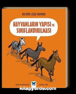 Hayvanların Yapısı ve Sınıflandırılması / Bilimin Çizgi Romanı