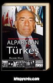 Alparslan Türkeş / Amerikan, İngiliz ve Fransız Belgelerinde
