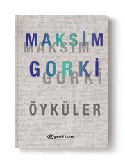 Maksim Gorki / Öyküler