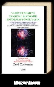 Vahiy Fenomeni & Tanrısal - Kozmik Enformasyonel Yayın