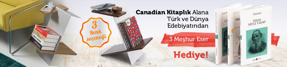 Canadian Kitaplık Alana Türk ve Dünya Edebiyatından 3 Meşhur Eser Hediye….