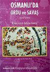 Osmanlı'da Ordu ve Savaş 1500-1700